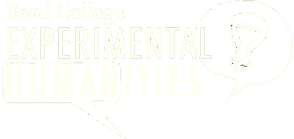 A Bard College Experimental         Humanities project